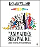 img - for The Animator's Survival Kit--Revised Edition: A Manual of Methods, Principles and Formulas for Classical, Computer, Games, Stop Motion and Interne book / textbook / text book