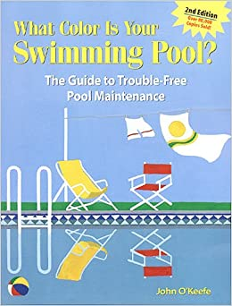 What color is your swimming pool the guide to trouble for Pool maintenance guide