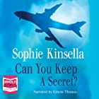 Can You Keep a Secret? Audiobook by Sophie Kinsella Narrated by Gracie Thomas