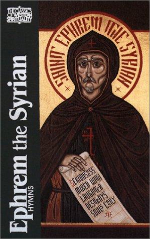 Ephrem the Syrian: Hymns (Classics of Western Spirituality) Ephrem the