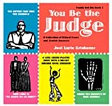 Joel Lurie Grishaver You Be the Judge: A Collection of Ethical Cases and Jewish Answers (Family Bet Din)