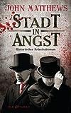 Stadt in Angst: Historischer Kriminalroman