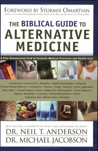 The Biblical Guide to Alternative Medicine