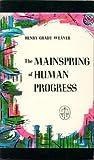 Mainspring of Human Progress