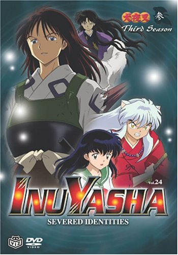 Inuyasha - Severed Identities (Vol. 24)