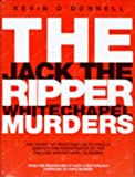 The Jack the Ripper Whitechapel Murders (0953126900) by O'Donnell, Kevin