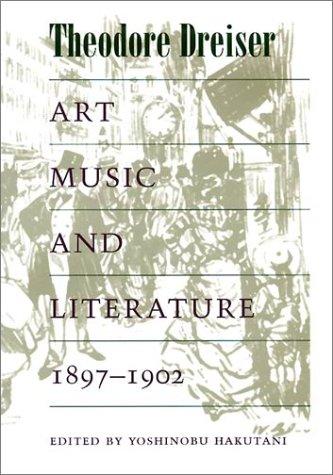 Art, Music and Literature, 1897-1902