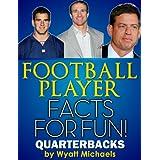 Football Player Facts for Fun! Quarterbacks ~ Wyatt Michaels