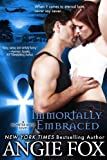 Immortally Embraced (Monster MASH Series, Book 2) (English Edition)