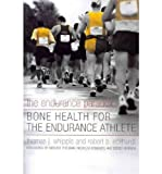 img - for The Endurance Paradox: Bone Health for the Endurance Athlete book / textbook / text book