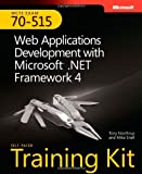 img - for MCTS Self-Paced Training Kit (Exam 70-515): Web Applications Development with Microsoft  .NET Framework 4 book / textbook / text book