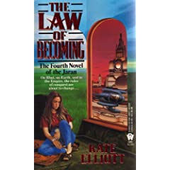 The Law of Becoming (The Jaran, Book 4) by Kate Elliott