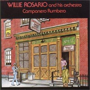Willie Rosario - Campanero Rumbero - Zortam Music