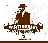 Live At Stubbs: Matisyahu