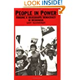 People in Power: Forging a Grassroots Democracy in Nicaragua