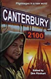 img - for Canterbury 2100: pilgrimages in a new world book / textbook / text book