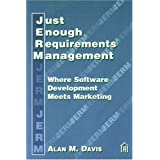 Just Enough Requirements Management: Where Software Development Meets Marketing