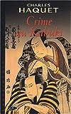 echange, troc Charles Haquet - Crime au Kabuki
