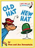 Old hat new hat /