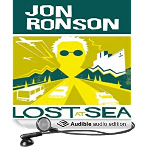 Lost at Sea: The Jon Ronson Mysteries (Unabridged)