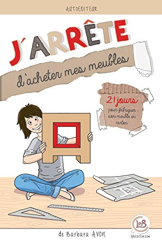 jarrete-dacheter-mes-meubles-21-jours-pour-fabriquer-son-meuble-en-carton-french-edition