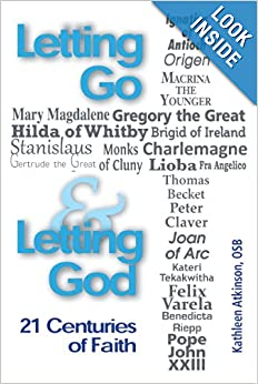 Letting Go and Letting God: 21 Centuries of Faith book