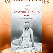 Genforening (The Vampire Diaries 4) | L. J. Smith