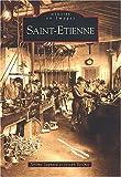 """Afficher """"Saint-Etienne et ses environs"""""""