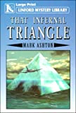 That Infernal Triangle (Linford Mystery Library) (0708954545) by Ashton, Mark