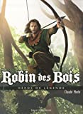 Robin des Bois : Héros de légende