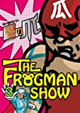 THE FROGMAN SHOW�̉摜