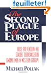 The Second Plague of Europe: AIDS Pre...