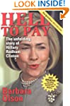 Hell to Pay: The Unfolding Story of H...