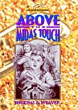 Above the Midas Touch