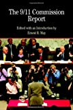 The 9/11 Commission Report with Related Documents (Bedford Series in History & Culture) (0312450990) by May, Ernest R.