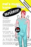 Mel Simone Elliott Ziggy Paperboy!: Unofficial Tribute to David Bowie