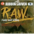R.A.W: Ready And Willing
