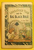 Commander Toad and the Big Black Hole (Break-Of-Day Book) (0698307410) by Yolen, Jane