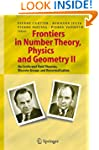 Frontiers in Number Theory, Physics,...