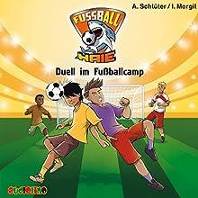 Duell im Fußballcamp (Fußball-Haie 6) Hörbuch von Andreas Schlüter, Irene Margil Gesprochen von: Fjodor Olev