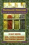 Handmade Medicines: Simple Recipes fo...
