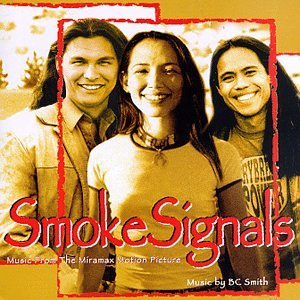 Smoke Signals: Music From The Miramax Motion Picture