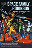 Space Family Robinson Archives Volume 3