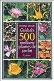 echange, troc P. Taylor - Le guide des 500 meilleures plantes de jardin