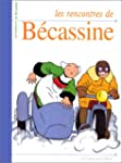 LES RENCONTRES DE BECASSINE
