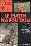 echange, troc N Imbimbo, Rosa Nardelli - Le mâtin napolitain