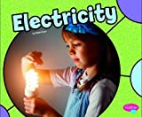 Electricity (Pebble Plus: Physical Science)