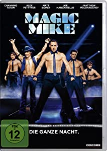 Magic Mike - Die ganze Nacht.