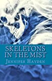 Skeletons in the Mist (The McCall Twins Book 1)
