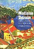 echange, troc Joséphine Matomoros, Dominique Szymusiak - Matisse Derain 1905, un été à Collioure